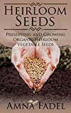 Heirloom Seeds: Preserving and Growing Organic