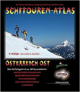 5840d3474a26e Schitourenatlas Österreich Ost - nahezu 500 Schigipfel mit ca. 1.000  Abfahrten inkl. Var. !  Amazon.de  Kurt Schall