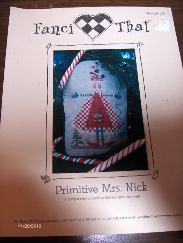 Primitive Cross Stitch Patterns (Primitive Mrs. Nick Cross Stitch Pattern No. 175)