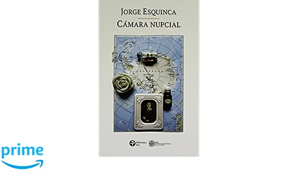 Camara nupcial (Spanish Edition): Jorge Esquinca: 9786074454161: Amazon.com: Books