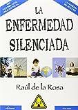 img - for La enfermedad silenciada book / textbook / text book