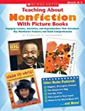 Teaching about Nonfiction with Picture Books, Constance J. Leuenberger and Scholastic, Inc. Staff, 0439661196