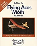 Building the Flying Aces Moth, Bill Warner, 0830625100