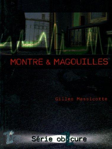 Montre & magouilles GILLES MASSICOTTE