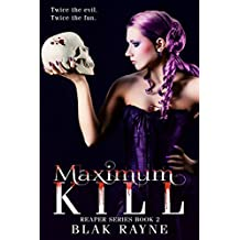 Maximum Kill ((The Reaper Series Book 2))