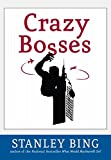 Crazy Bosses: Fully Revised and Updated