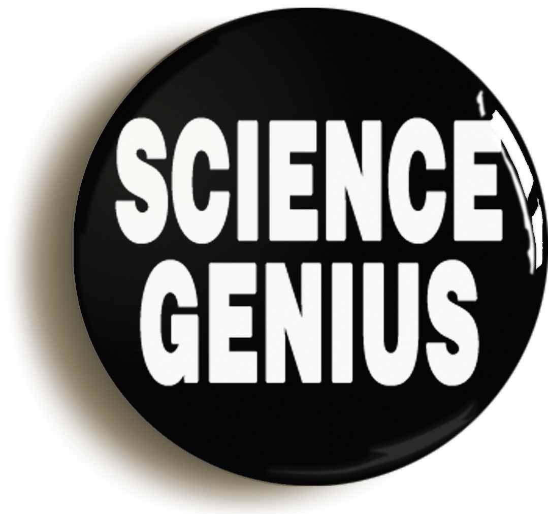 春のコレクション 科学Genius Funnyボタンピン(サイズは1インチ直径 B06XJ24NJT, 山東町:50a5613a --- mcrisartesanato.com.br