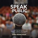 How to Speak in Public: Build