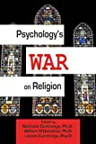 img - for Psychology's War on Religion book / textbook / text book