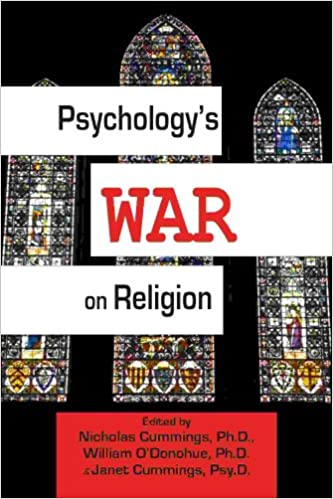 Download online Psychology's War on Religion PDF