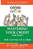 Personal finance, money management, business & economics, credit reports, FICO scores, the cost of credit… each impacts our lifestyle and financial decisions, yet far too few Americans are aware of little-known secrets to our credit scori...