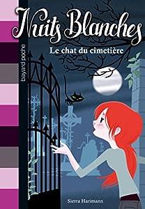 """Afficher """"Nuits blanches n° 6 Le chat du cimetière"""""""