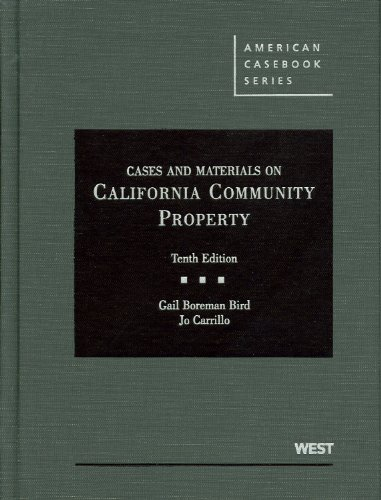Cases and Materials on California Community Property (American Casebook Series)