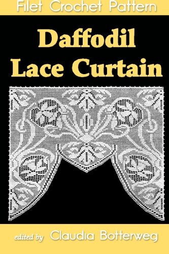 Daffodil Lace Curtain Filet Crochet Pattern: Complete Instructions and - Crochet Curtains Filet