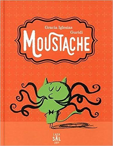 Moustache (Spanish Edition)