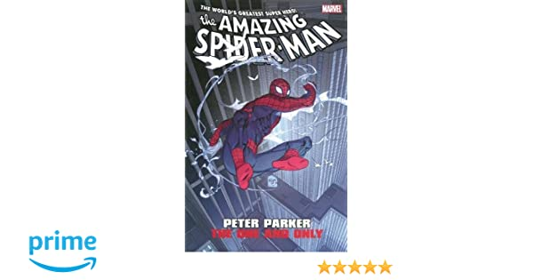 Amazon com: Amazing Spider-Man: Peter Parker: The One and