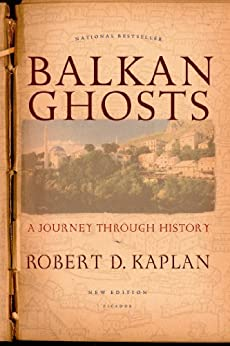 Balkan Ghosts Journey Through History ebook product image