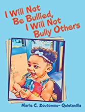 I Will Not Be Bullied, I Will Not Bully Others