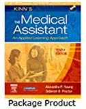 Kinn's the Medical Assistant - Text and Study Guide Package : An Applied Learning Approach, Young, Alexandra Patricia and Proctor, Deborah B., 141604700X