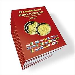 Leuchtturm Eurokatalog 2017 Für Münzen Und Banknoten Amazonde