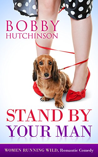 Stand By Your Man (Women Running Wild Book 1)