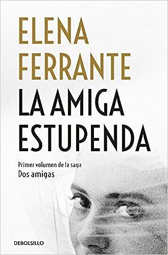 dd6aedf8c4 La amiga estupenda   My Brilliant Friend - Livros na Amazon Brasil-  9781947783966