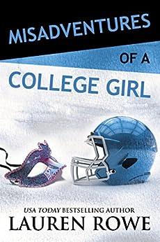 Misadventures of a College Girl by [Rowe, Lauren]