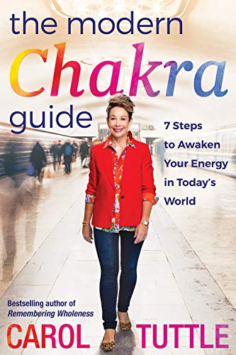 The Modern Chakra Guide: 7 Steps to Awaken Your Energy in Today's World