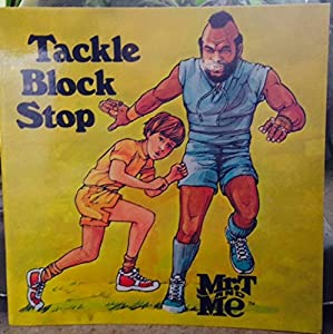 Tackle Block Stop (Mr. t and Me Series)
