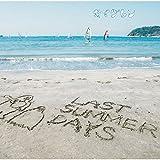 LAST SUMMER DAYS~きまぐれBEST~
