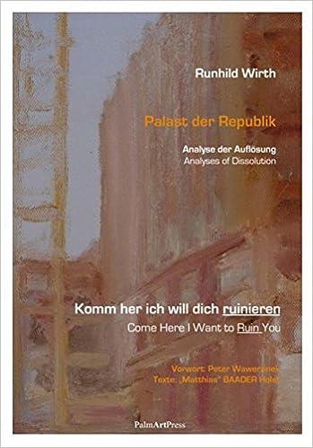 Runhild Wirth Palast Der Republik Analyse Der Auflösung Deutsch
