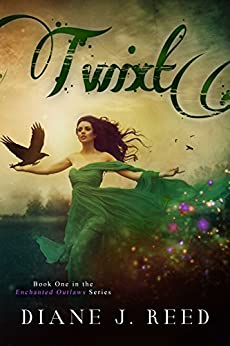 Twixt (Enchanted Outlaws Series Book 1) by [Reed, Diane J.]
