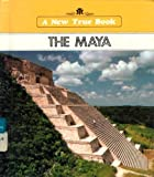 The Maya, Patricia C. McKissack, 0516012703