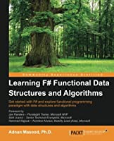 Learning F# Functional Data Structures and Algorithms Front Cover