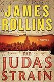 """The Judas Strain A Sigma Force Novel"" av James Rollins"