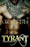 Tyrant (KING Book 2)