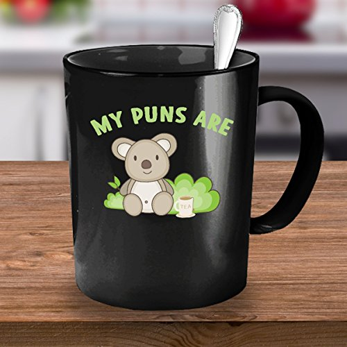 My Puns Are Koala Tea Funny
