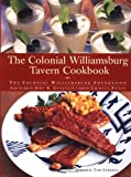 The Colonial Williamsburg Tavern Cookbook offers