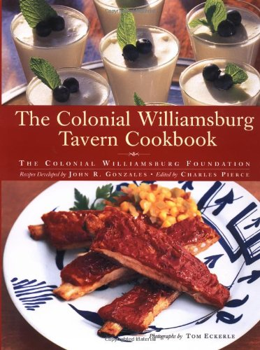 The Colonial Williamsburg Tavern Cookbook (Stew Brunswick)