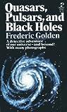 Quasars Pulsars, Frederic golden, 0671809474