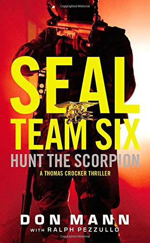 SEAL Team Six Hunt the Scorpion (A Thomas Crocker Thriller) [Mann, Don] (De Bolsillo)
