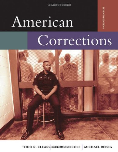 American Corrections (with InfoTrac) (Available Titles CengageNOW)