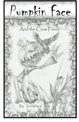 Pumpkin Face: And the Crow Prince PDF