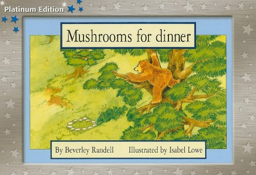 Collection Mushroom (Rigby PM Platinum Collection: Individual Student Edition Blue (Levels 9-11) Mushrooms for Dinner)