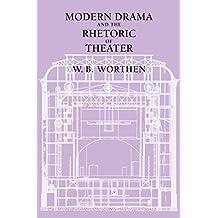 Amazon w b worthen books modern drama and the rhetoric of theater fandeluxe Choice Image