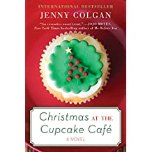Christmas at the Cupcake Cafe: A Novel
