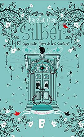 Silber II. El segundo libro de los sueños eBook: Kerstin