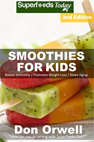 Smoothies Kids Antioxidants Phytochemicals Transformation ebook