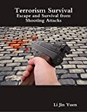 Book cover image for Terrorism Survival: Escape and Survival from Shooting Attacks