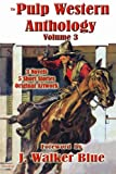 img - for The Pulp Western Anthology: Volume 3 book / textbook / text book